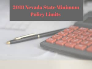 2018 Nevada State Minimum Policy Limits